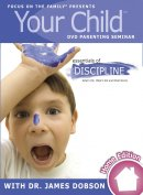 Essentials Of Discipline Your Child Dvd