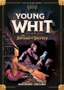 Young Whit and the Shroud of Secrecy