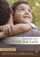 Raising Kids With A Faith That Lasts CD-Rom/DVD