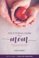 Eternal Mark of a Mom