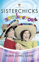 Sisterchicks in Sombreros paperback