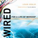 Wired for a Life of Worship