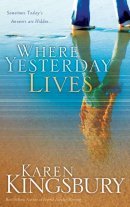 Where Yesterday Lives Pb