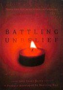 Battling Unbelief Study Guide Pb