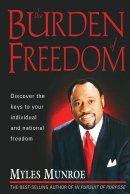 Burden Of Freedom Rev Ed