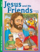 Jesus And His Friends Coloring Book