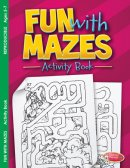 Fun With Mazes Activity Book