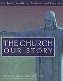The Church: Our Story-Student Text