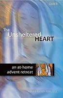 The Unsheltered Heart Cycle B