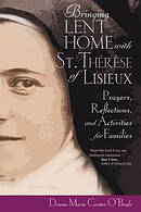 Bringing Lent Home with St. Therese of Lisieux