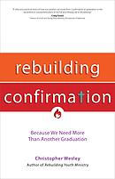 Rebuilding Confirmation