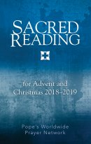 Sacred Reading for Advent and Christmas 2018–2019
