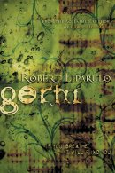 Germ : If You Breathe It Will Find You.