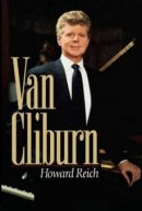 The Van Cliburn Story