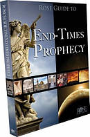 Rose Guide To End Times Prophecy