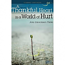 A Thankful Heart in World of Hurt