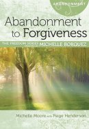 Abandonment To Forgiveness