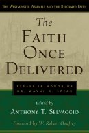 Faith Once Delivered