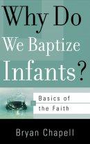 Why Do We Baptize Infants Booklet