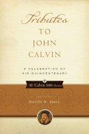 Tributes To John Calvin