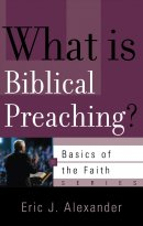 What Is Biblical Preaching