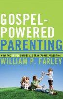 Gospel Powered Parenting