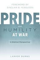 Pride and Humility at War