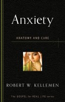 Anxiety : Anatomy and Cure