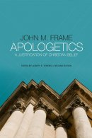 Apologetics: A Justification of Christian Belief