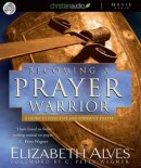 Becoming a Prayer Warrior Audio Book on CD