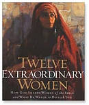 Twelve Extraordinary Women Audio Book
