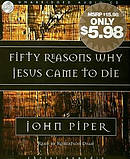 Fifty Reasons Why Jesus Came To Die Audio Book on CD