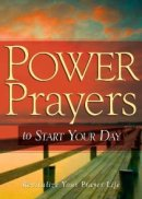 Power Prayers To Start Your Day Pb