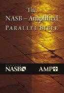 NASB / Amplified Parallel Bible : Hardback