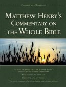 Matthew Henrys Commentary On The Whole Bible Super Saver