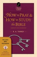 How To Pray & How To Study The