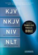The Complete Evangelical Parallel Bible-PR-KJV/NKJV/NIV/NLT