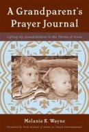 A Grandparent's Prayer Journal