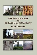 The Pilgrim's Way to St. Patrick's Purgatory