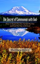 Secret Of Communion With God