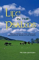 Life in the Psalms: Reflections on the Greatest Devotional Book in the World