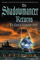 The Shadowmancer Returns