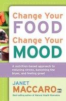 Change Your Food Change Your Mood