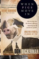 When Pigs Move In
