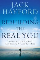 Rebuilding The Real You