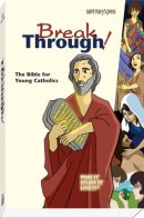 Good News Breakthrough Bible for Young Catholics