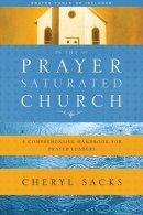 Prayer Saturated Church The Pb