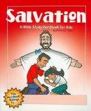 Salvation : A Bible Study Wordbook For Kids
