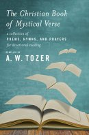 Christian Book Of Mystical Verse, The