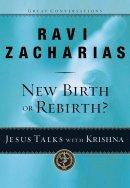 New Birth Or Rebirth